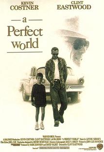 완전한 세상(퍼펙트 월드) 포스터