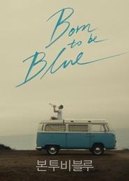 본 투 비 블루 포스터
