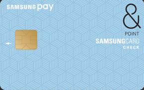 삼성 페이 삼성체크카드 & POINT