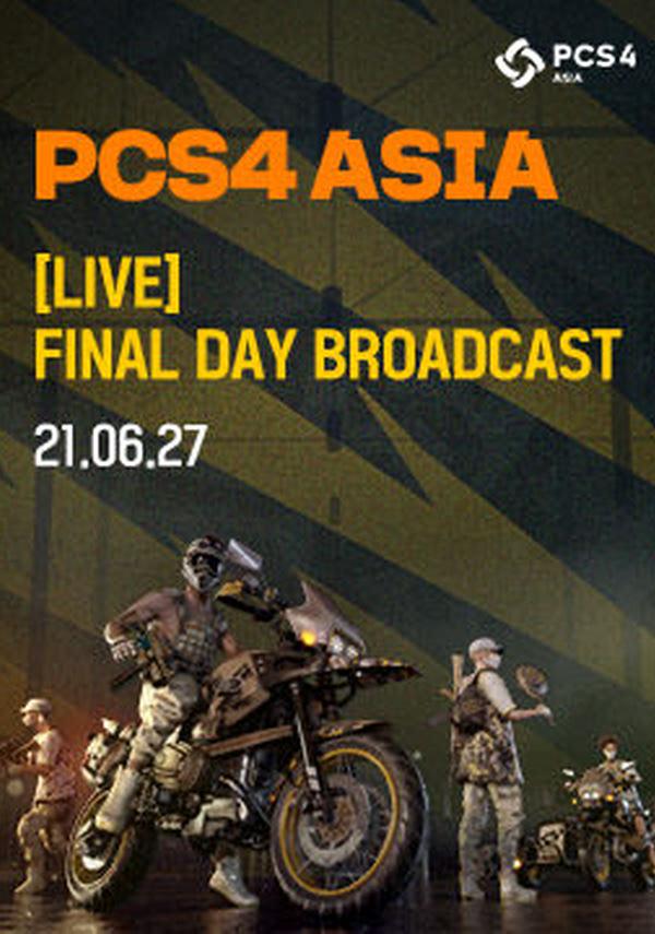 (LIVE)배틀그라운드 PCS4 ASIA Final day 포스터 새창